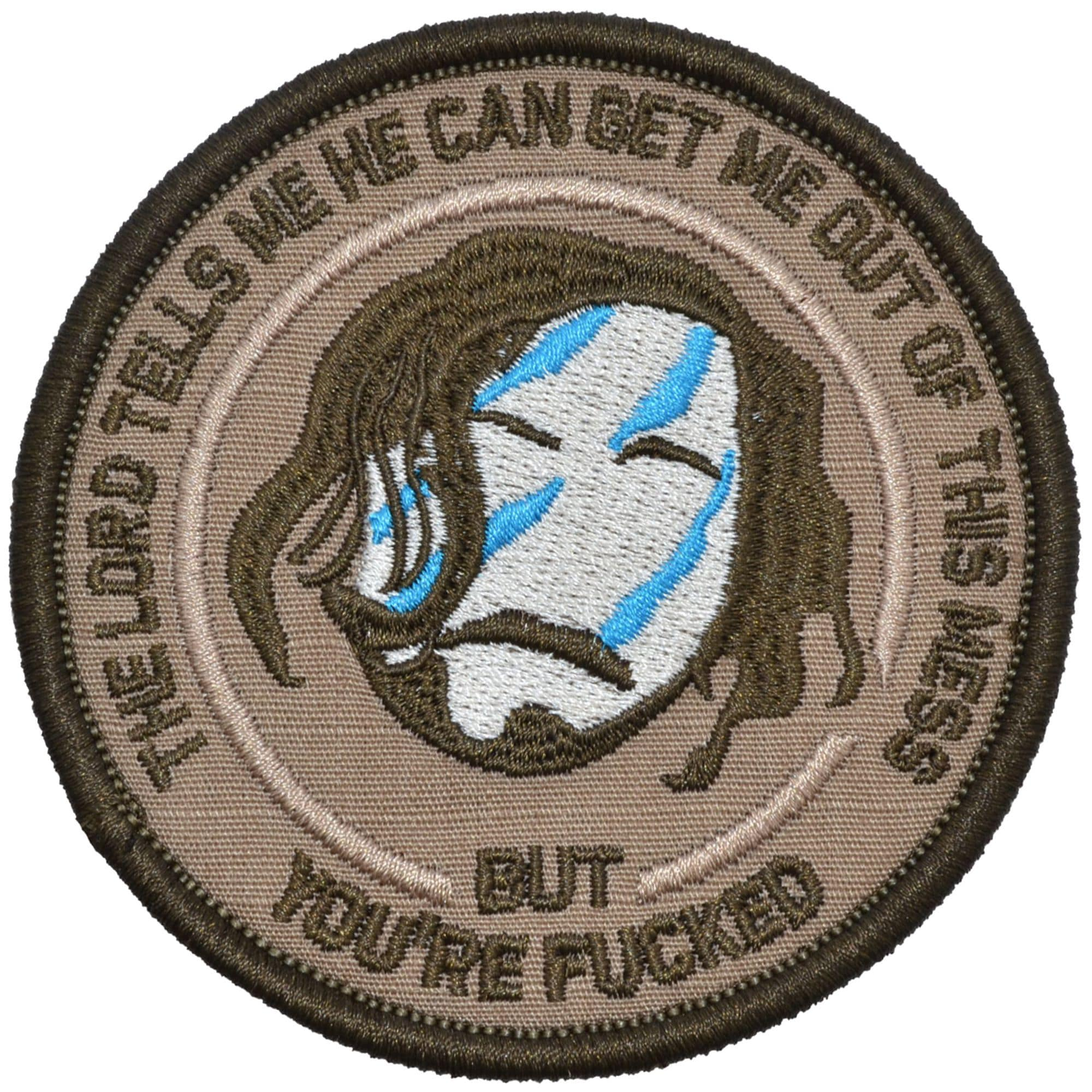 Tactical Gear Junkie Patches Coyote Brown The Lord Tells Me He Can Get Me Out Of This Mess - 3.5 inch Round Patch