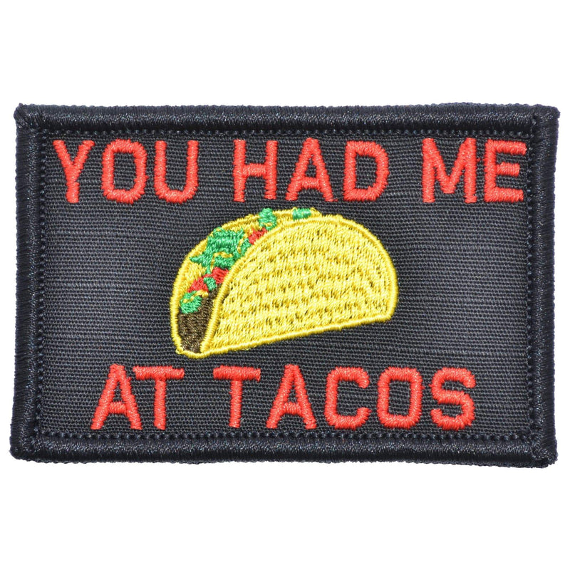 Tactical Gear Junkie Patches Black w/ Red You Had Me At Tacos - 2x3 Patch
