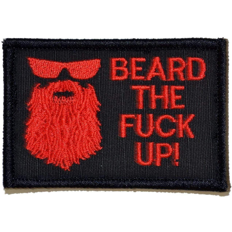 Tactical Gear Junkie Patches Black w/ Red Beard the Fuck Up - 2x3 Patch