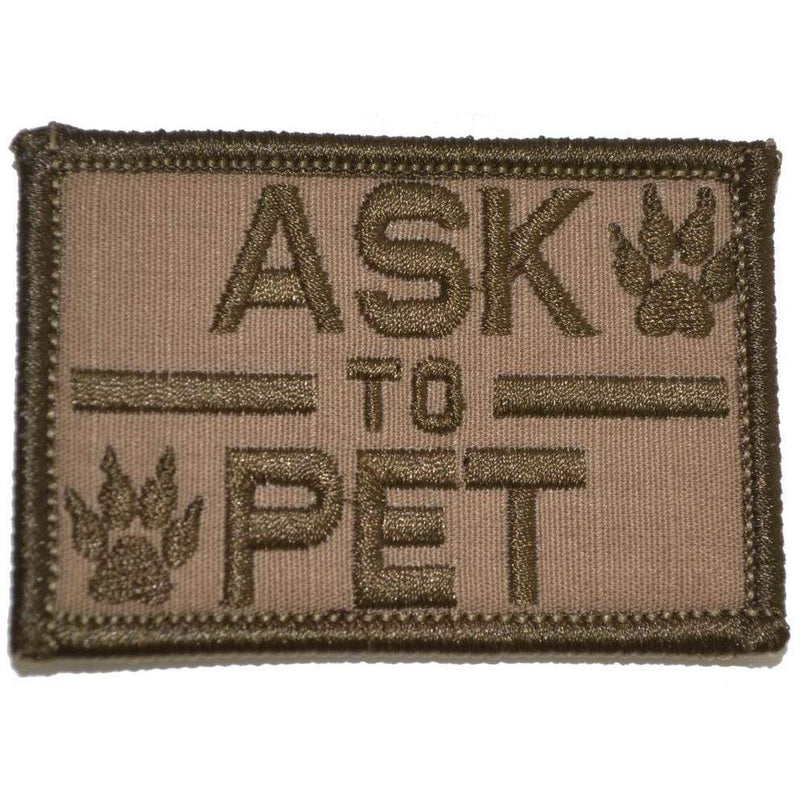 Tactical Gear Junkie Patches Coyote Brown Ask to Pet, K9 Service Dog - 2x3 Patch