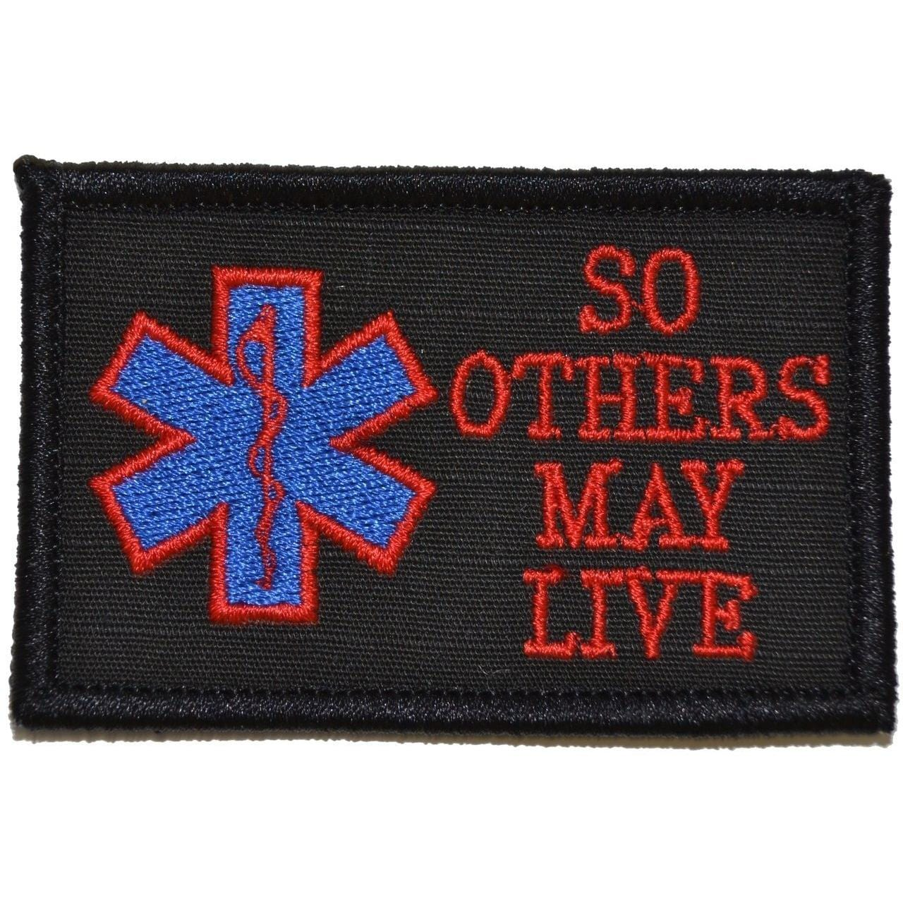 Tactical Gear Junkie Patches Black w/ Red EMS So Others May Live - 2x3 Patch