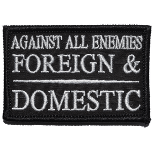 Against All Enemies Foreign and Domestic - 2x3 Patch