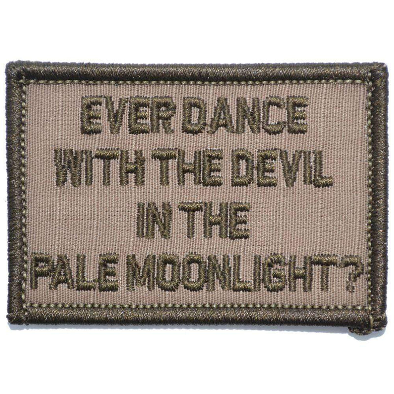 Tactical Gear Junkie Patches Coyote Brown Ever Dance With The Devil In The Pale Moonlight? Joker Quote - 2x3 Patch