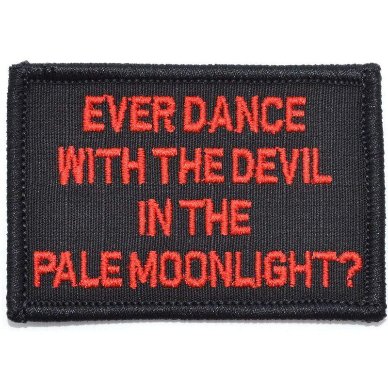 Tactical Gear Junkie Patches Black / Red Ever Dance With The Devil In The Pale Moonlight? Joker Quote - 2x3 Patch