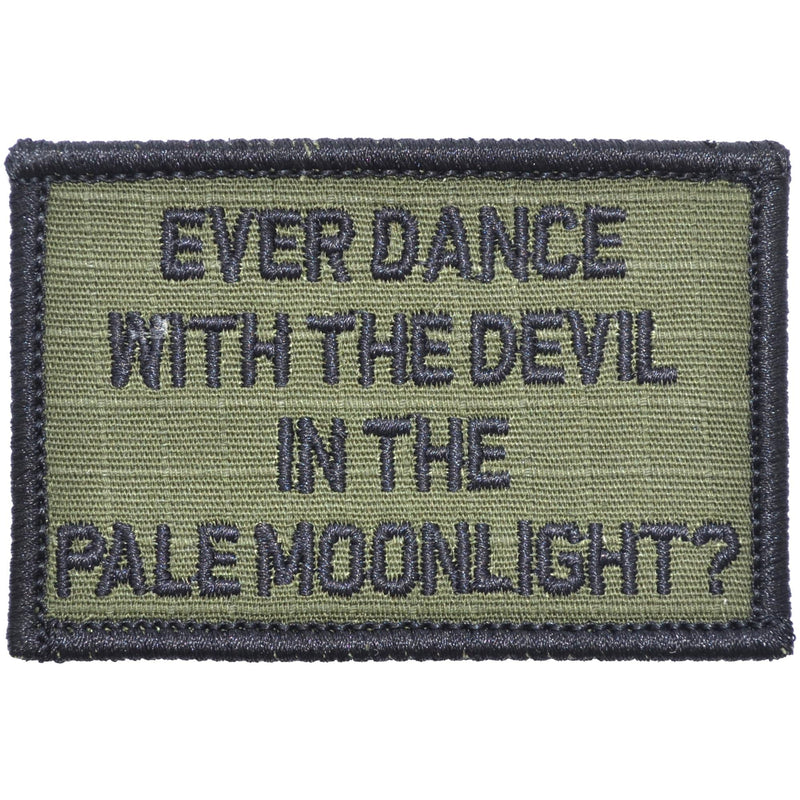 Tactical Gear Junkie Patches Olive Drab Ever Dance With The Devil In The Pale Moonlight? Joker Quote - 2x3 Patch
