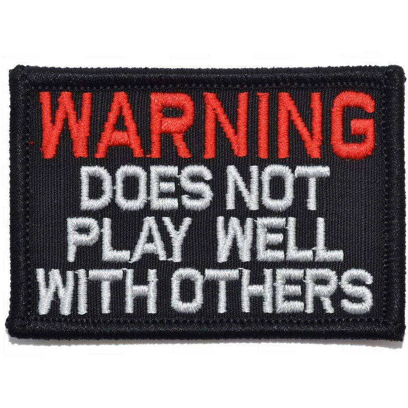 Tactical Gear Junkie Patches Black WARNING: Does Not Play Well With Others - 2x3 Patch