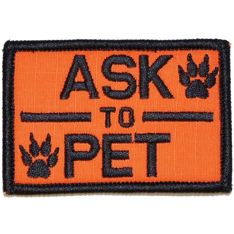 Tactical Gear Junkie Patches Orange Ask to Pet, K9 Service Dog - 2x3 Patch