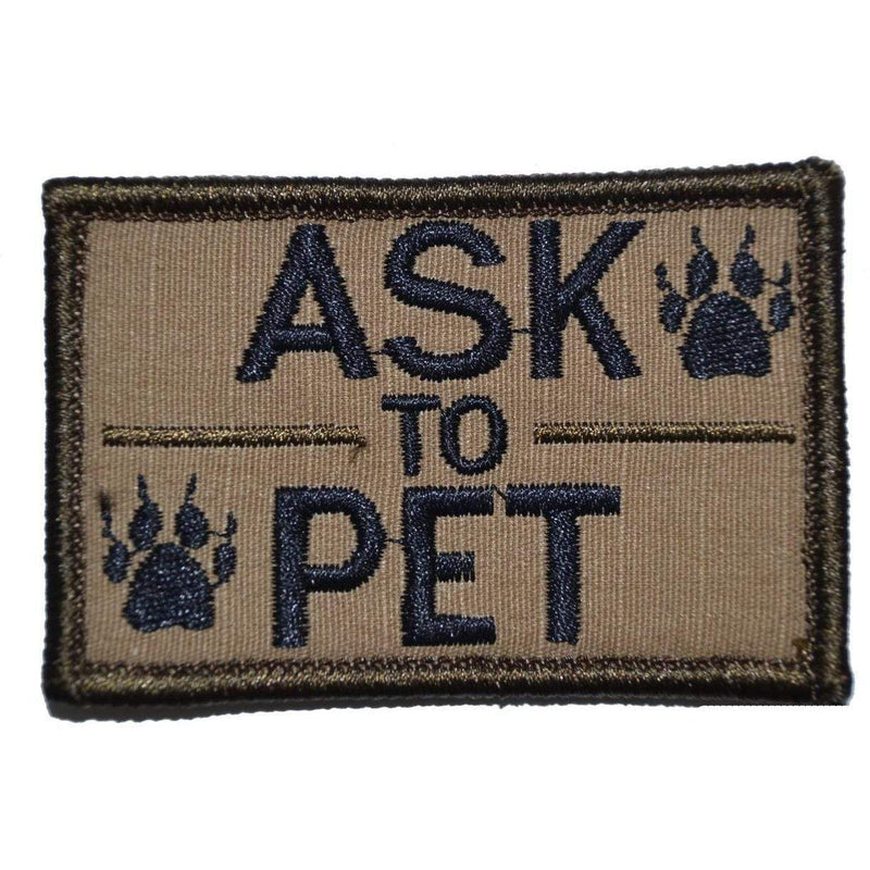 Tactical Gear Junkie Patches Coyote Brown w/ Black Ask to Pet, K9 Service Dog - 2x3 Patch