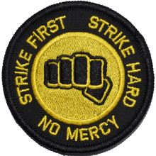Strike First Strike Hard No Mercy Cobra Kai Motto- 3 inch Round Patch