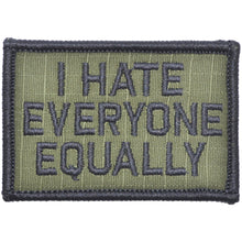 I Hate Everyone Equally - 2x3 Patch