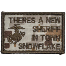 There's a New Sheriff in Town Snowflake - USMC GEN Mattis Quote - 2x3 Patch