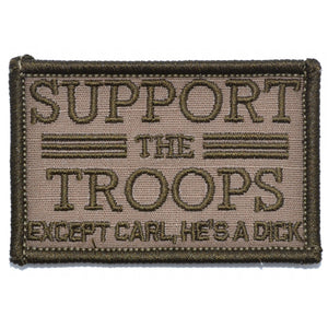 Support The Troops, Except Carl - 2x3 Patch