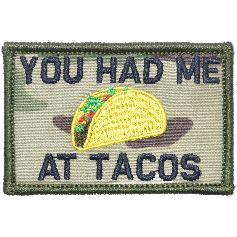 Tactical Gear Junkie Patches MultiCam You Had Me At Tacos - 2x3 Patch