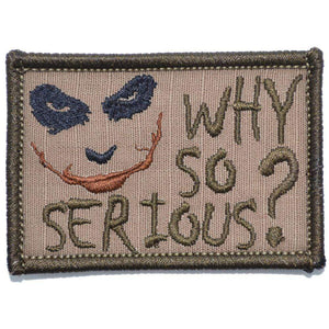 Why So Serious? Joker Quote - 2x3 Patch