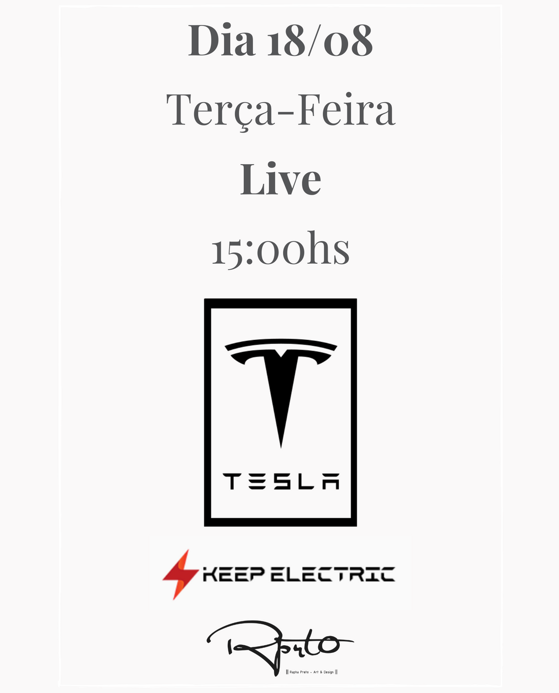 TESLA MODEL 3 :  Instagram Live - Rapha Preto + Keep Eletric