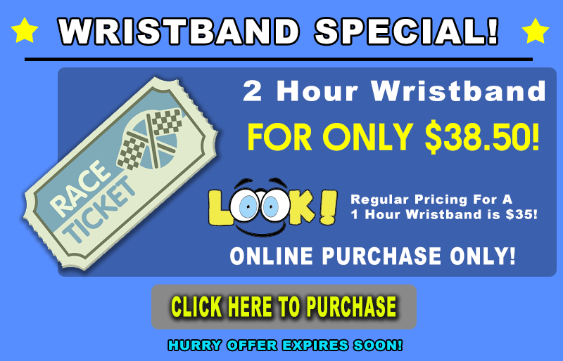 2 Hour Wristband Special for only $38.50