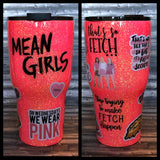 Mean Girls Glitter Tumbler