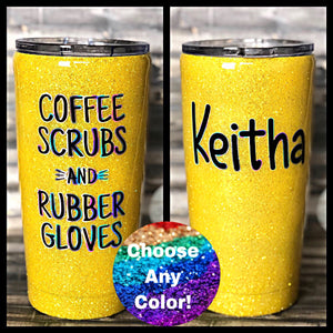 Nurse Coffee Scrubs and Rubber Gloves Glitter Tumbler