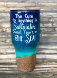 "Beach Tumbler- ""The Cure for Anything is Saltwater""- Beach Glitter , Glitter Tumbler"