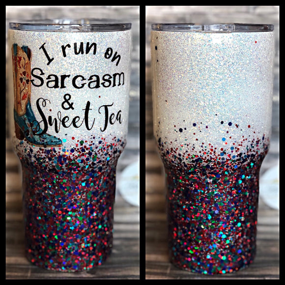I Run on Sarcasm and Sweet Tea Glitter Tumbler