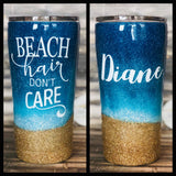 "Beach Tumbler- ""Beach Hair, Don't Care""- Beach Glitter , Glitter Tumbler"