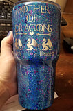 Mother of dragons glitter Tumbler