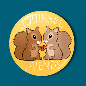 "Squirrel Friends- 2.25"" Badge"