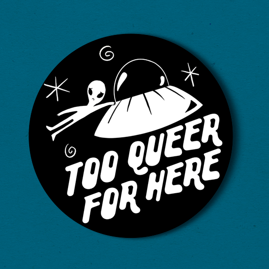 Too Queer for Here - 2.25