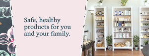Safe, healthy natural products for you and your family.