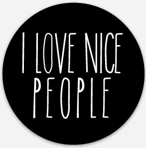 Best round stickers from I Love Nice People!