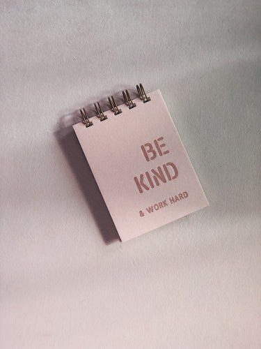 Be Kind & Work Hard Notebook
