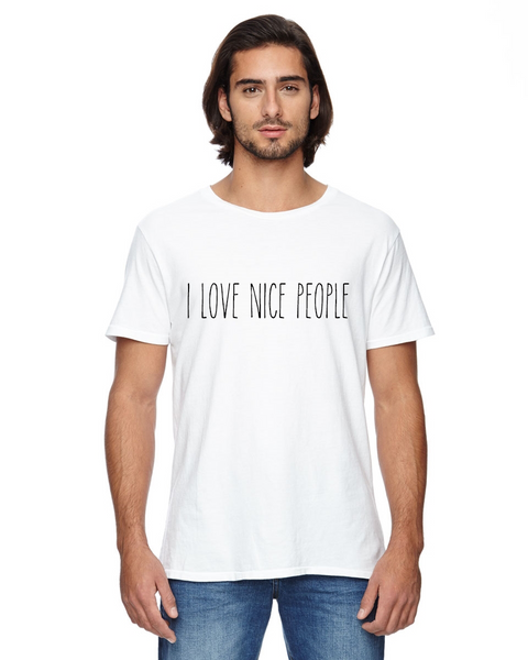 I Love Nice People Unisex Short Sleeve Tee