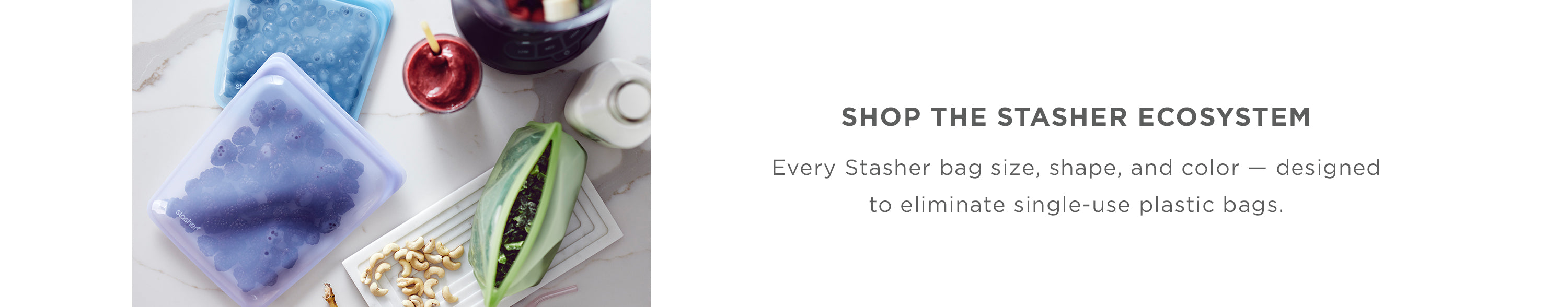 SHOP THE STASHER ECOSYSTEM