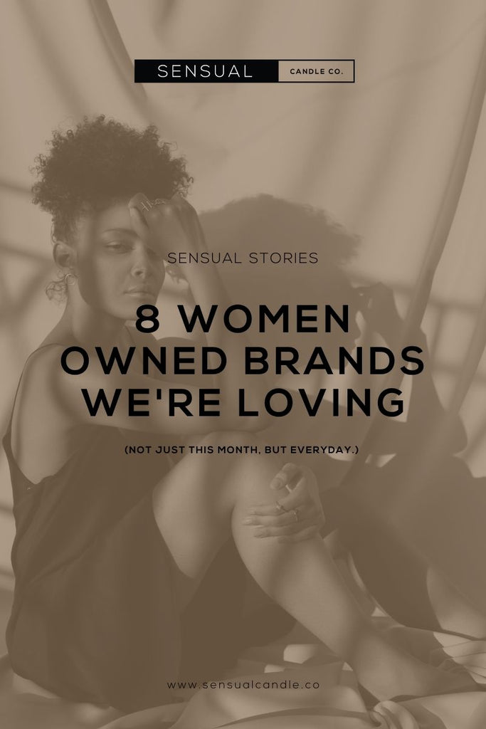 Sensual Candle Co. 8 Women owned brands we're loving