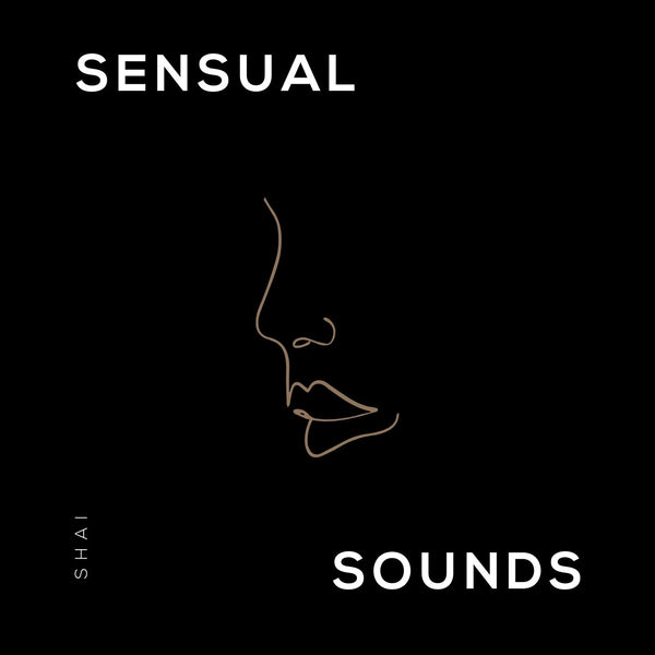 Sensual Sounds Shai Spotify Playlist