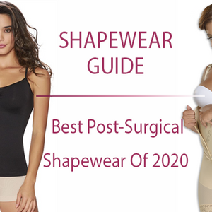 Best Post-Surgical Shapewear of 2020