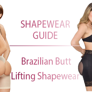 Brazilian Butt Lifting Shapewear Guide
