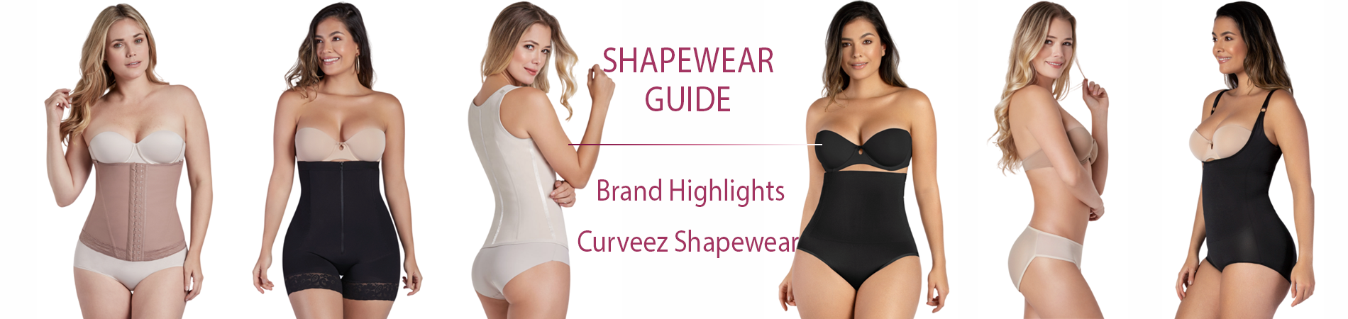 Brand Highlights - Curveez Shapewear