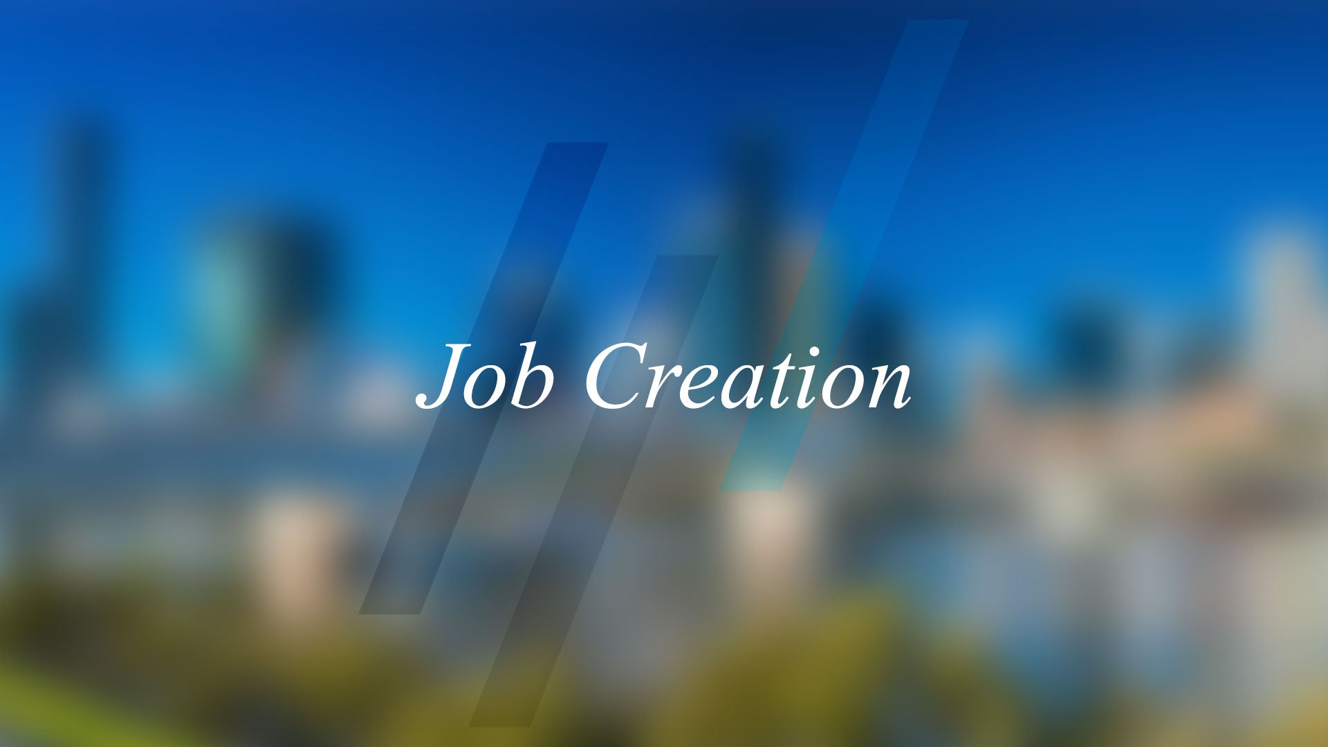 Job Creation