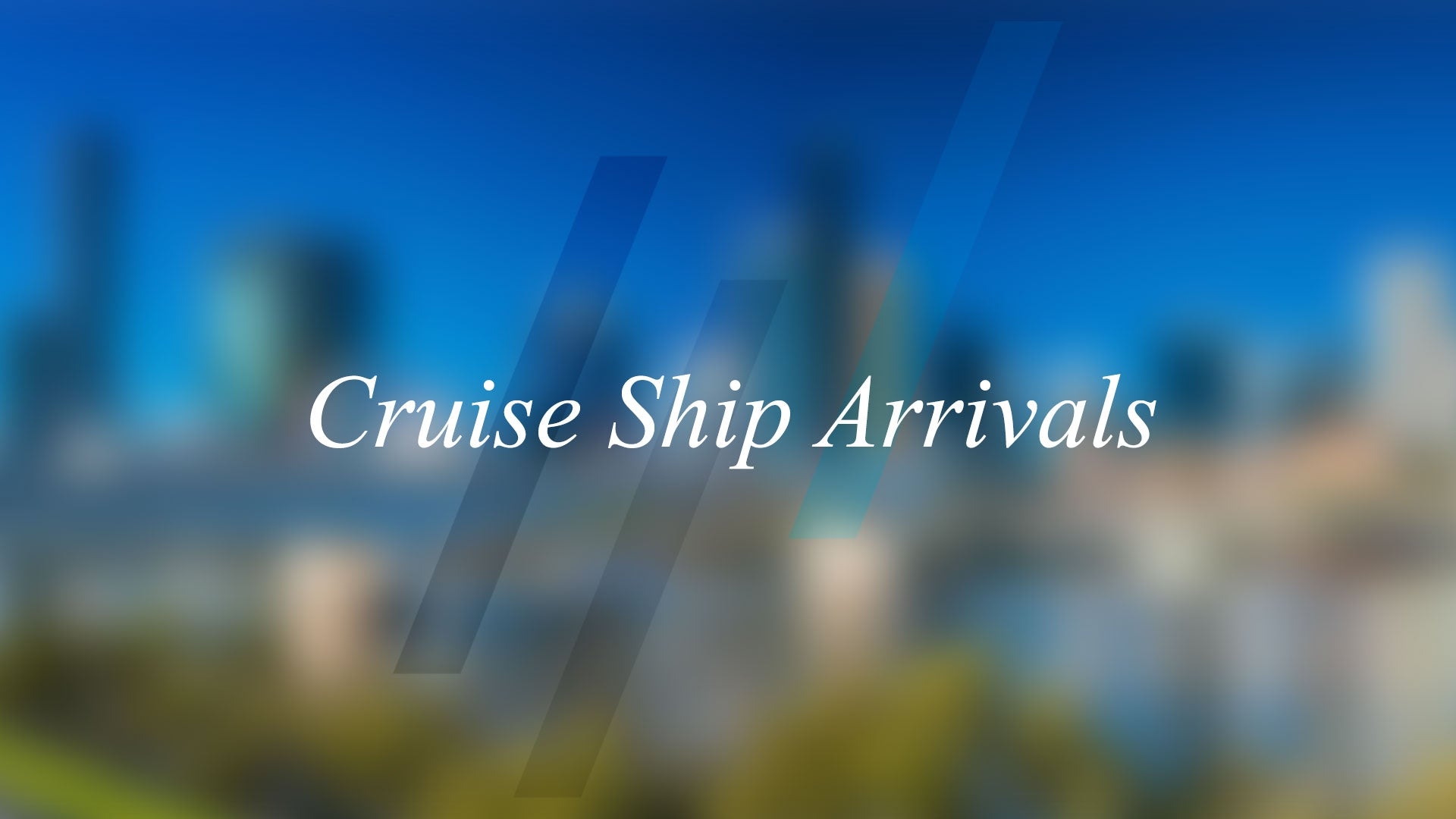 Cruise Ship Arrivals