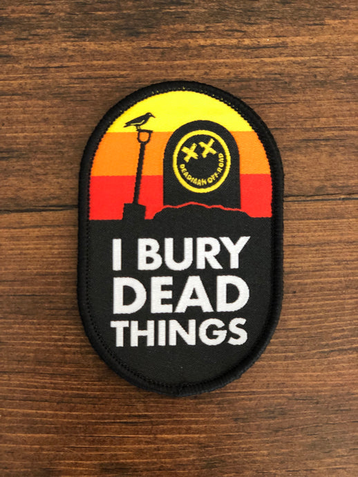 I Bury Dead Things Patch