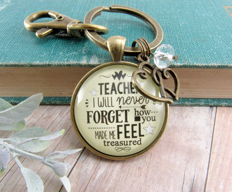 Teacher Keychain I Will Never Forget Inspirational Life Jewelry Appreciation Gift - Gutsy Goodness Handmade Jewelry