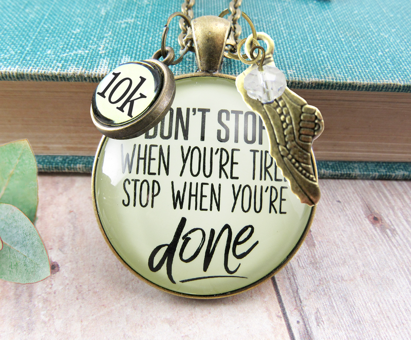 Gutsy Goodness 5K Marathon Necklace Don't Stop When You're Tired Motivational Run Sport Charm - Gutsy Goodness Handmade Jewelry