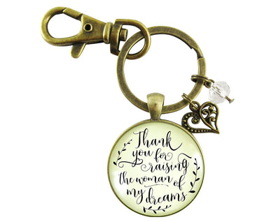 Thank You For Raising the Woman Of My Dreams Mother Of The Bride Keychain Wedding Day Gift Vintage Style Jewelry
