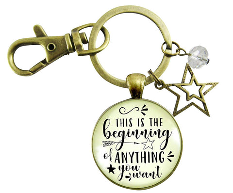 Inspirational Keychain This Is The Beginning Of Anything Women's Meaningful Life Mantra Pendant Star Jewelry Gift