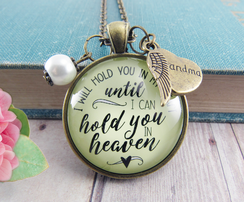 Gutsy Goodness Grandmother Memorial Necklace I Will Hold You In My Heart Grandma Jewelry Gift - Gutsy Goodness Handmade Jewelry