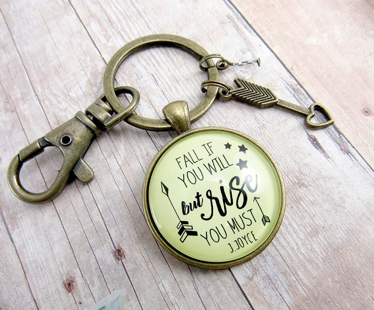 Motivational Keychain Fall If You Will But Rise You Must Positive Quote Jewelry James Joyce Inspired Mantra Pendant