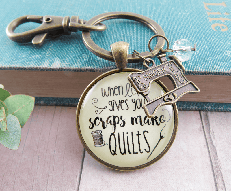 Quilting Keychain When Life Gives Scraps Make Quilts Pendant Sewing Machine Jewelry - Gutsy Goodness