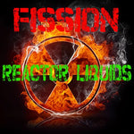 Fission // Reactor Liquids // 60mL RTV