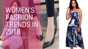 Women's Fashion Trends in 2018